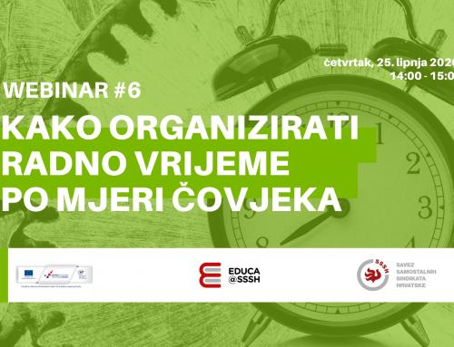 WEBINAR #6: Kako organizirati radno vrijeme po mjeri čovjeka